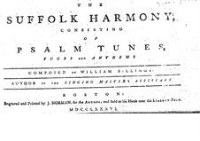 The Suffolk Harmony: The Suffolk Harmony by William Billings