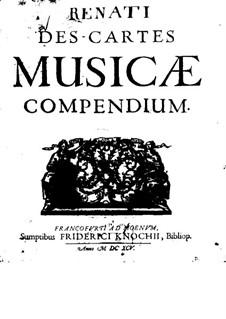 Musicae compendium (Instruction in Music): Latin version by René Descartes