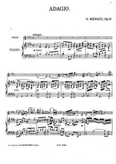Adagio for Violin and Piano, Op.51: Score by Gustav Adolf Merkel