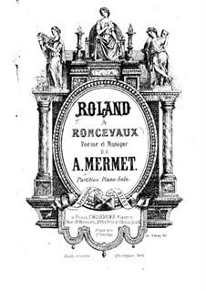 Roland à Roncevaux: For piano by Auguste Mermet