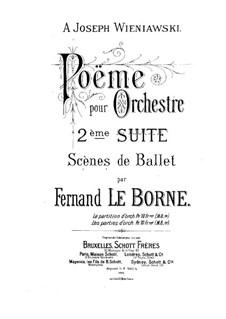 Suite No.2 'Scènes de ballet', Op.9: Suite No.2 'Scènes de ballet' by Fernand Le Borne