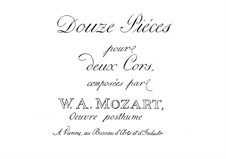 Twelve Duets for Two Hors, K.487: Parts by Wolfgang Amadeus Mozart