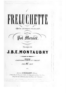 Freluchette: For voices and piano by Jean Baptiste Edouard Montaubry