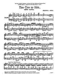Tico-Tico no fubá: For piano by Zequinha de Abreu