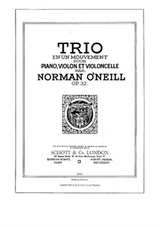 Piano Trio in F Major, Op.32: Full score, Parts by Norman O'Neill