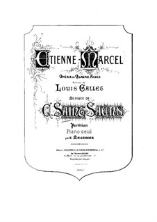 Etienne Marcel: Piano score by Camille Saint-Saëns