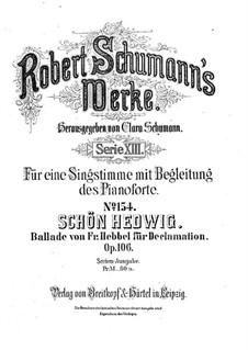 Schön Hedwig (Beautiful Hedwig), Op.106: Full score by Robert Schumann