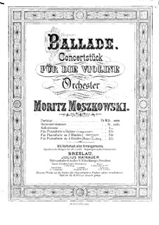 Two Concert Pieces for Violin and Piano, Op.16: No.1 Ballade by Moritz Moszkowski