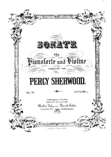 Sonata for Violin and Piano, Op.12: Score by Percy Sherwood