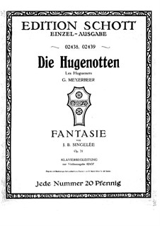Fantasia on Themes from 'Les huguenots' by Meyerbeer, Op.31: Score by Jean Baptiste Singelée
