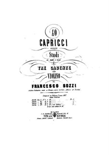 Forty Caprices and Three Cadences for Violin: Forty Caprices and Three Cadences for Violin by Francesco Sozzi