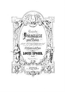 Grand Polonaise, for Violin and Piano, Op.40: Violin part by Louis Spohr