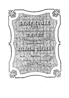 Symphony in B Minor, Op.80: Symphony in B Minor by Wilhelm Taubert