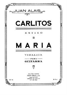 Carlitos and Maria, Op.44: For guitar by Juan Alais