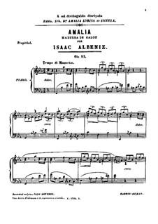 Amalia. Mazurka de salon, Op.95: Amalia. Mazurka de salon by Isaac Albéniz