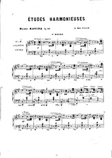 Etudes Harmonieuses, Op. 50: For piano by Jean-Henri Ravina
