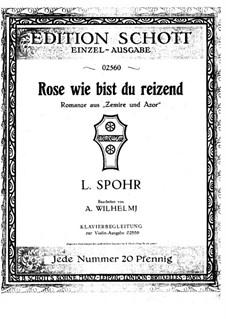 Zémire et Azor, WoO 52: Rose, wie reizend, für Violine (oder Klarinette) und Klavier by Louis Spohr