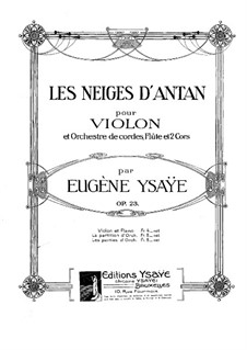 Les Neiges d'Antan, Op.23: For violin and piano – solo part by Eugène Ysaÿe