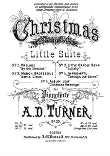 Christmas. Little Suite, Op.33: Christmas. Little Suite by Alfred Dudley Turner
