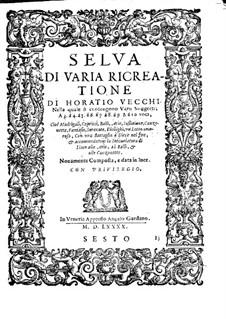 Selva di varia ricreatione: Sesto part by Orazio Vecchi