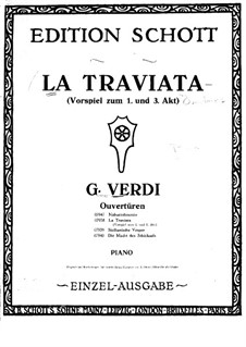 Fragments: Prelude to Acts I, III, for piano by Giuseppe Verdi
