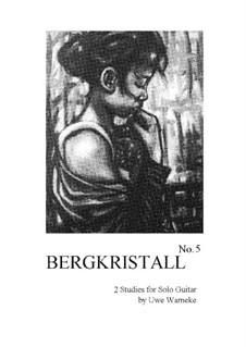 Bergkristall, Op.62, 63: Bergkristall by Uwe Warneke