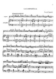 Concerto for Violin and Orchestra No.2 in B Minor, Op.7: La Campanella, for violin and piano by Niccolò Paganini