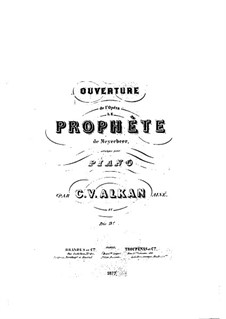 Le prophète (The Prophet): Overture, for Piano by Giacomo Meyerbeer