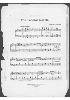The Federal March: The Federal March by John Philip Sousa
