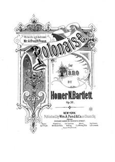 Polonaise in A Major, Op.38: Polonaise in A Major by Homer Newton Bartlett
