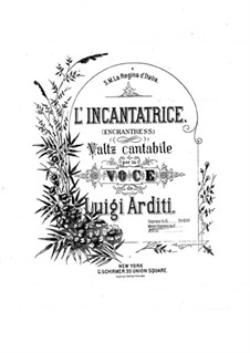 L'incantatrice (The Enchantress): L'incantatrice (The Enchantress) by Luigi Arditi