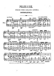 Ostrolenka. Polonaise, for Piano: Ostrolenka. Polonaise, for Piano by Johann Heinrich Bonawitz