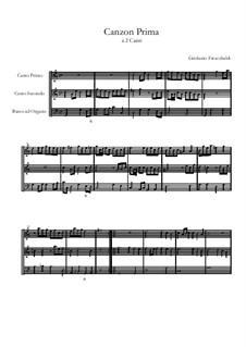 Canzon prima à due canti: Canzon prima à due canti by Girolamo Frescobaldi