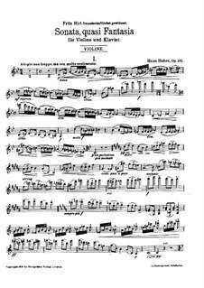 Sonata, quasi Fantasia for Violin and Piano, Op.132: Violin part by Hans Huber