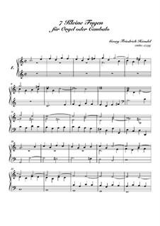 Seven Little Fugues for Organ (or Harpsichord): Complete set by Georg Friedrich Händel
