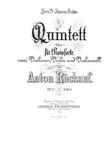 Piano Quintet in F Major, Op.13: Piano Quintet in F Major by Anton Rückauf