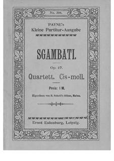 String Quartet in C Sharp Minor, Op.17: String Quartet in C Sharp Minor by Giovanni Sgambati
