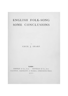 English Folk-Song Some Conclusions: English Folk-Song Some Conclusions by Cecil Sharp