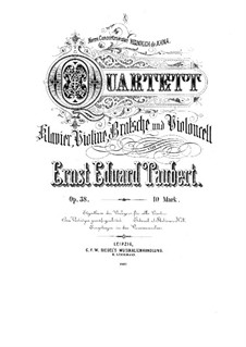 Quartet for Strings and Piano in E Flat Major, Op.38: Quartet for Strings and Piano in E Flat Major by Ernst Eduard Taubert