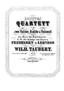 String Quartet No.3 in G Major, Op.130: String Quartet No.3 in G Major by Wilhelm Taubert