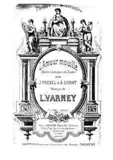 L'amour mouillé: L'amour mouillé by Louis Varney