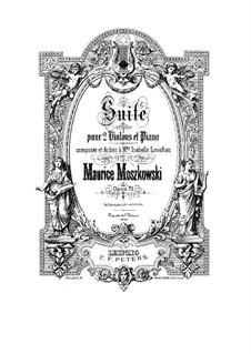 Suite for Two Violins and Piano, Op.71: Full score, parts by Moritz Moszkowski