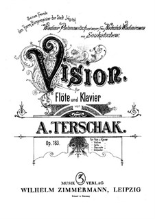Vision for Flute and Piano, Op.183: Vision for Flute and Piano by Adolf Terschak