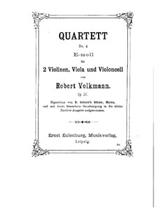 String Quartet No.4 in E Minor, Op.35: Full score by Robert Volkmann