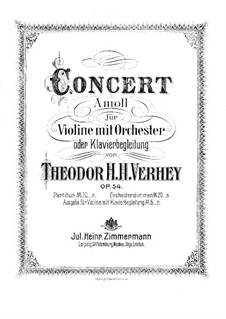 Violin Concerto in A Minor, Op.54: Version for violin and piano by Theodor Hendricus Hubertus Verhey