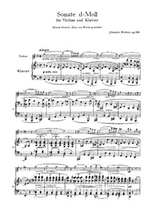 Sonata for Violin and Piano No.3 in D Minor, Op.108: Movement I by Johannes Brahms