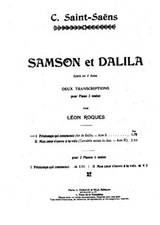Samson and Dalila, Op.47: Act I, Printemps qui commence, for Piano by Camille Saint-Saëns