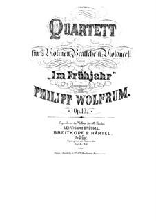 String Quartet 'In Spring', Op.13: String Quartet 'In Spring' by Philipp Wolfrum