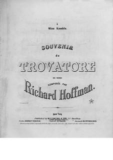 Souvenir on Theme from 'Il trovatore' by Verdi: Souvenir on Theme from 'Il trovatore' by Verdi by Richard Hofmann