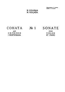 Sonata No.1 for Violin and Piano: Sonata No.1 for Violin and Piano by Mikola Kolyada